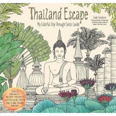 Thailand Escape :My Colorful Trip Through Exotic Lands