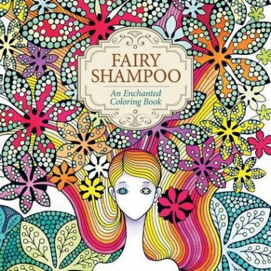 Fairy Shampoo: An Enchanted Coloring Book