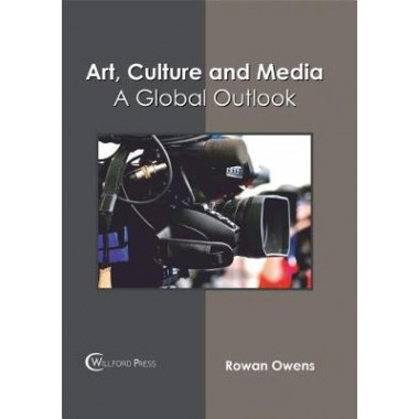 Art, Culture and Media :A Global Outlook