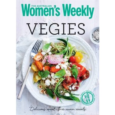Vegies :Delicious and Nutritious Meat-free Meals and Snacks