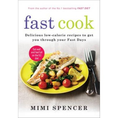 Fast Cook :Easy New Recipes to Get You Through Your Fast Days