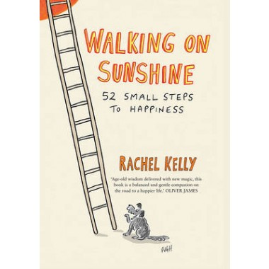 Walking on Sunshine :52 Small Steps to Happiness