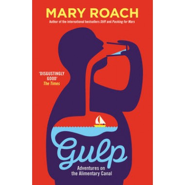 Gulp :Adventures on the Alimentary Canal