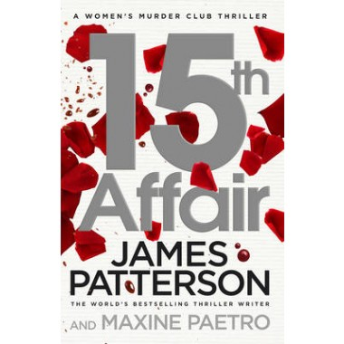 15th Affair :(Women's Murder Club 15)