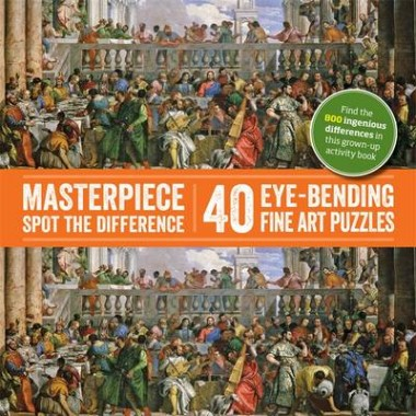 Spot-the-Difference: Masterpiece Spot the Difference :40 Eye-Bending Fine Art Puzzles