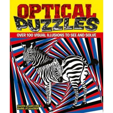 Optical Puzzles :Over 100 Visual Illusions to See and Solve