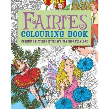 Fairies Colouring Book :Charming Pictures of the Sprites from Folklore