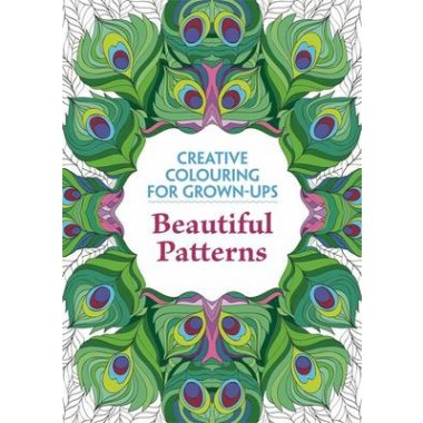 Beautiful Patterns :Creative Colouring for Grown-Ups