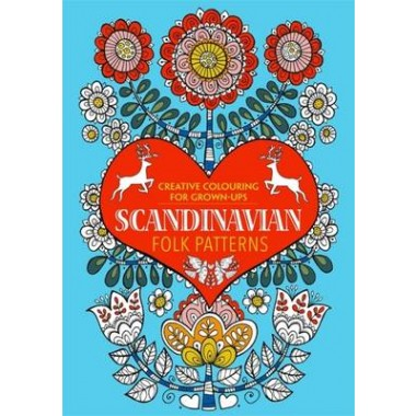 Scandinavian Folk Patterns :Creative Colouring for Grown-Ups