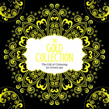 The Gold Collection :The Gift of Colouring for Grown-Ups