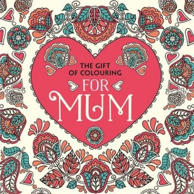 The Gift of Colouring for Mum
