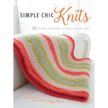 Simple Chic Knits :35 Stylish Patterns to Knit in No Time