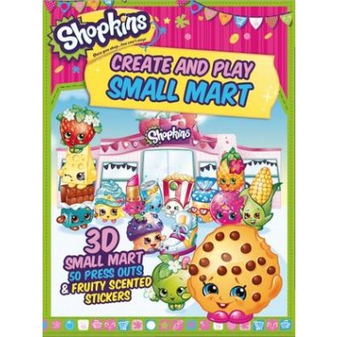 Shopkins Create and Play Small Mart :3D Shop, 100 Press Outs & Scented Stickers