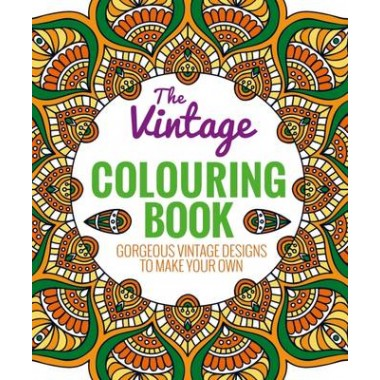 The Vintage Colouring Book :A Beautiful Selection of Classic Patterns