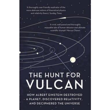 HUNT FOR VULCAN: ALBERT EINSTEIN /P