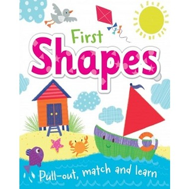 MATCH THE SHAPE BOARD BOOK : FIRST SHAPE