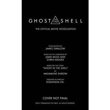 Ghost in the Shell - The Official Movie Novelization
