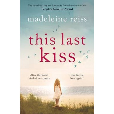 This Last Kiss :You can't run from true love for ever
