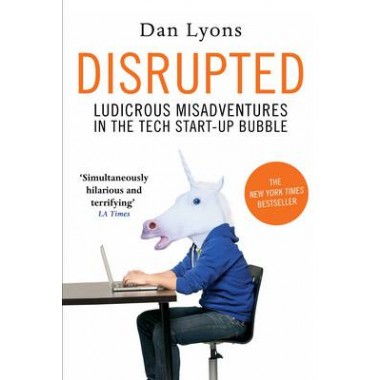 DISRUPTED: TECH START-UP BUBBLE /T