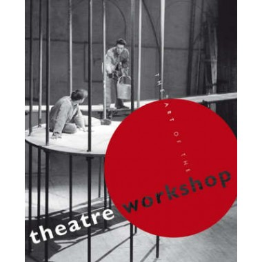 The Art of the Theatre Workshop