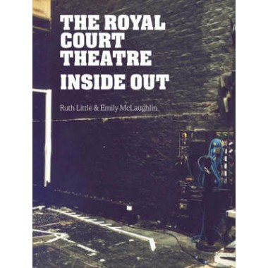 The Royal Court Theatre Inside Out