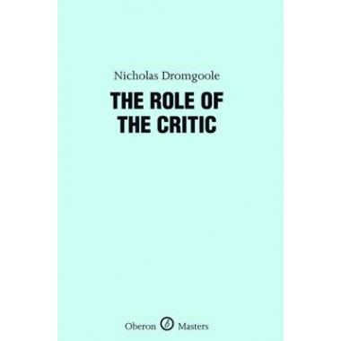 The Role of the Critic