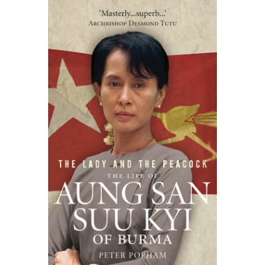 The Lady And The Peacock :The Life of Aung San Suu Kyi of Burma