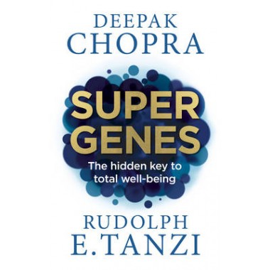 Super Genes :The Hidden Key to Total Well-Being