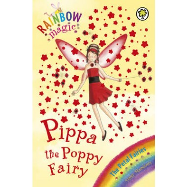 Rainbow Magic: Pippa the Poppy Fairy :The Petal Fairies Book 2