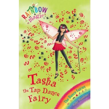 Tasha the Tap Dance Fairy :The Dance Fairies : Book 4