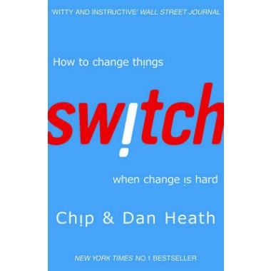 Switch :How to change things when change is hard