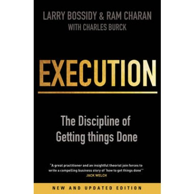 Execution :The Discipline of Getting Things Done
