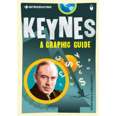 Introducing Keynes :A Graphic Guide