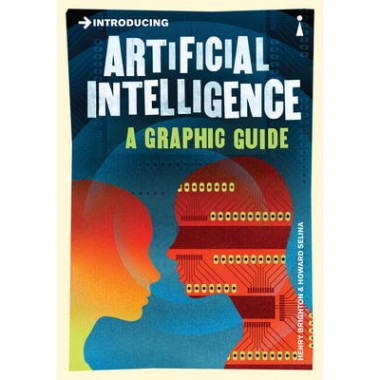 Introducing Artificial Intelligence :A Graphic Guide
