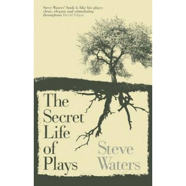 The Secret Life of Plays