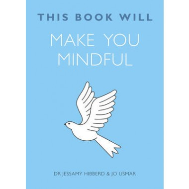 This Book Will Make You Mindful