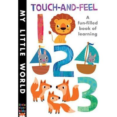 Touch-and-Feel 123 :A Fun-Filled Book of Learning