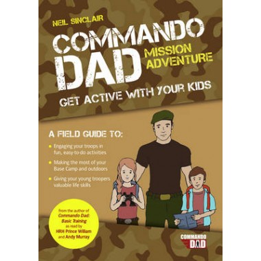 Commando Dad: Mission Adventure :Get Active with Your Kids