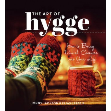 The Art of Hygge :How to Bring Danish Cosiness Into Your Life
