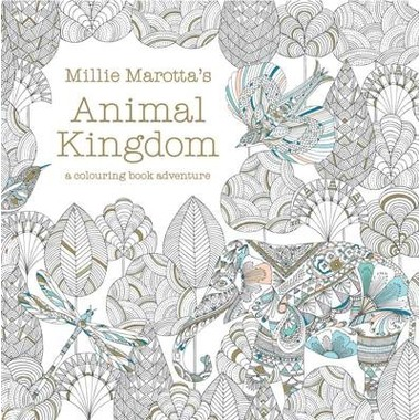 Millie Marotta's Animal Kingdom :a colouring book adventure