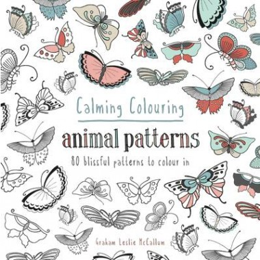 Calming Colouring Animal Patterns :80 colouring book patterns