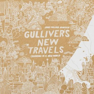 Gulliver's New Travels :colouring in a new world