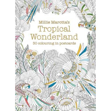 Millie Marotta's Tropical Wonderland Postcard Book :30 Beautiful Cards for Colouring in
