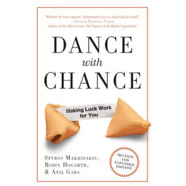 Dance With Chance :Making Luck Work for You