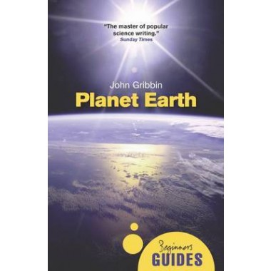 Planet Earth :A Beginner's Guide
