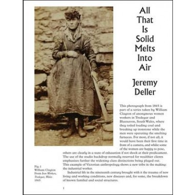 All That is Solid Melts into Air :Jeremy Deller