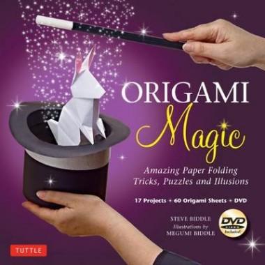 Origami Magic :Amazing Paper Folding Tricks, Puzzles and Illusions