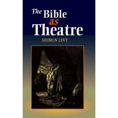 Bible as Theatre
