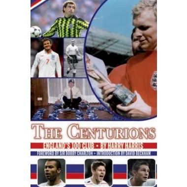 Centurions :England's 100 Club