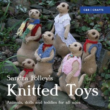 Knitted Toys :Animals, dolls and teddies for all ages